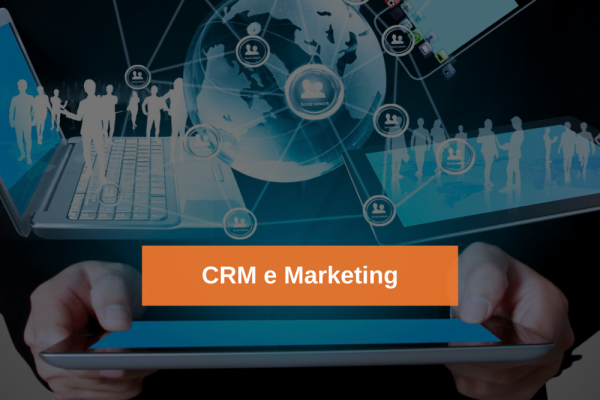 CRM e Marketing